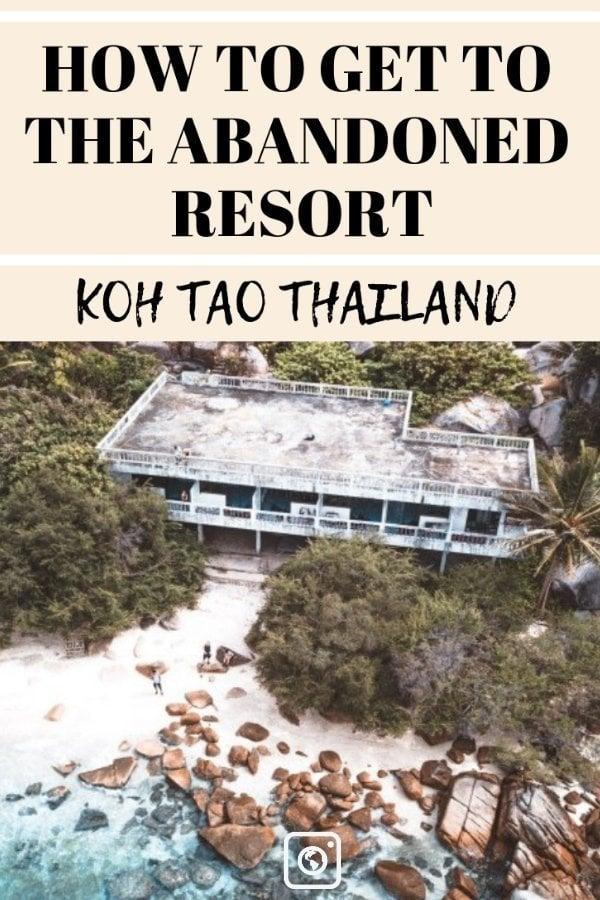 weseektravel pinterest pin for abandoned resort on koh tao