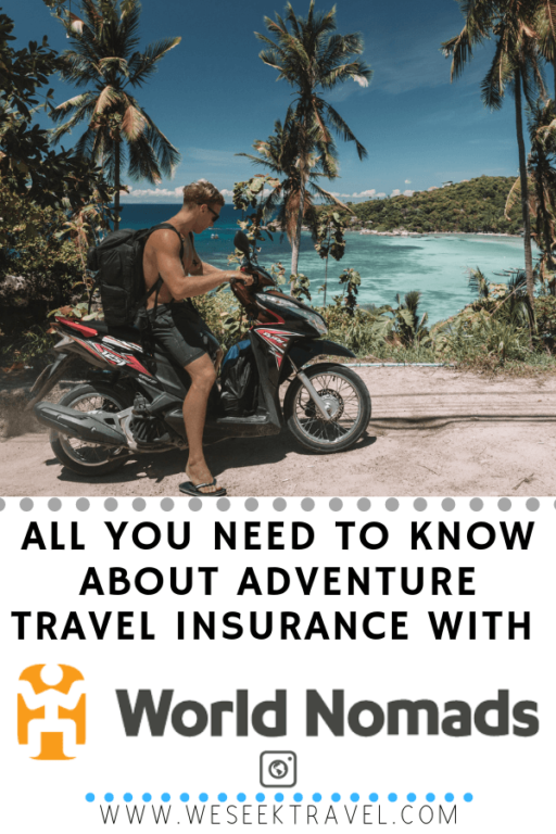 ADVENTURE TRAVEL INSURANCE WITH WORLD NOMADS