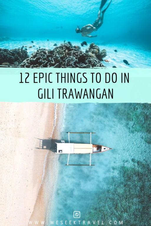 12 EPIC THINGS TO DO IN GILI TRAWANGAN