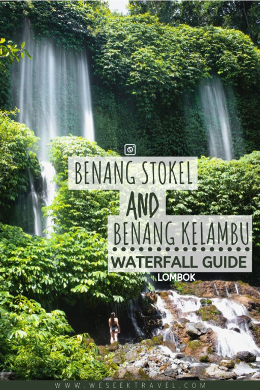BENANG STOKEL AND BENANG KELAMBU WATERFALL