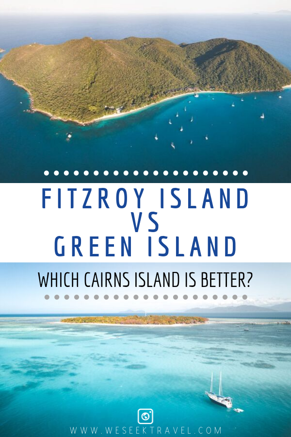 Fitzroy Island vs Green Island Which Cairns Island is Better?