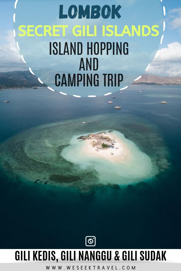 secret gili islands. Island hopping and camping.