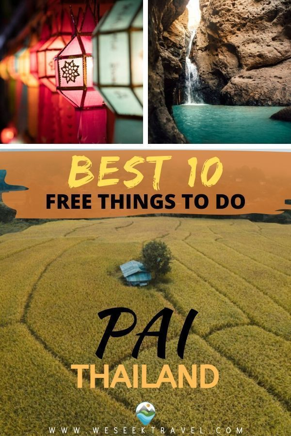 TOP 10 THINGS TO DO IN PAI THAILAND FOR FREE