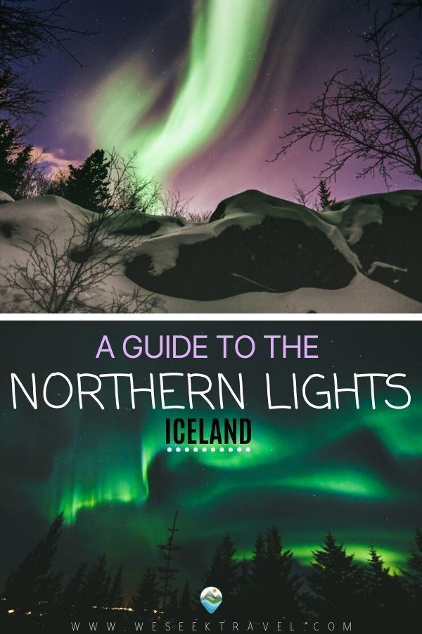 A Guide to the Northern Lights in Iceland