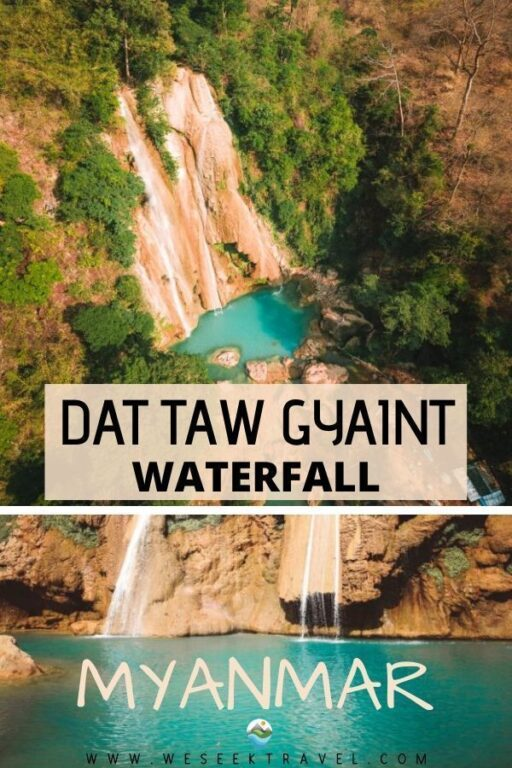 Dat Taw Gyaint Waterfall (Anisakan Falls) COMPLETE GUIDE