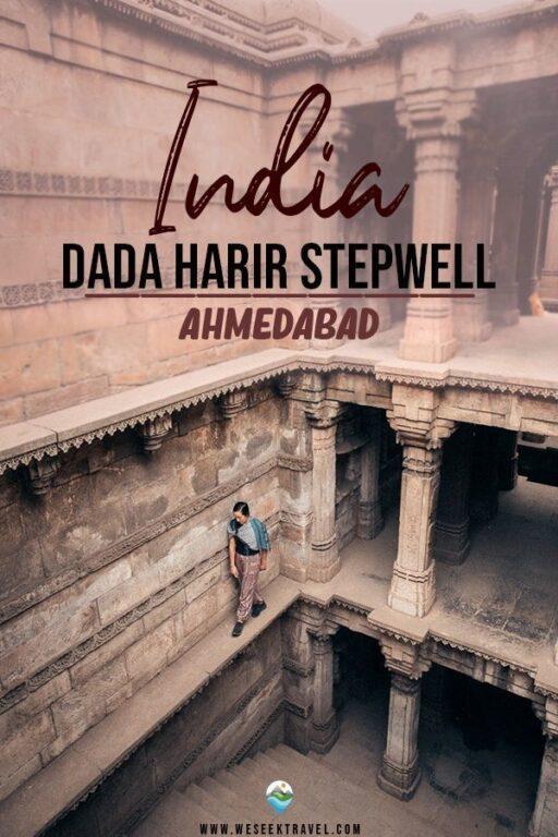 EXPLORING DADA HARIR STEPWELL AHMEDABAD INDIA