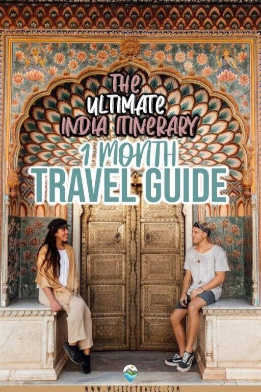 INDIA 1 MONTH ITINERARY