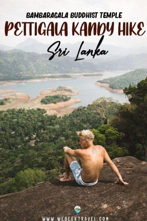 Pettigala Kandy - Hike & Visit to Bambaragala Buddhist Temple